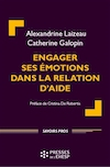 Engager ses emotions