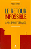 Le retour impossible